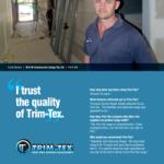 Scott trusts the quality of Trim-Tex