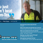 "Nathan reckons ""You just can't beat Trim-Tex"""