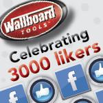 Wallboard Tools Facebook - Celebrating 3000 Fans