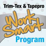 Trim-Tex & Tapepro Work Smart Program by Wallboard Australia