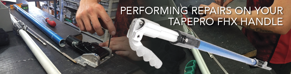 Repairing your Tapepro ProReach Extendable Handle