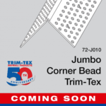 Trim-Tex JUMBO Corner Bead - COMING SOON