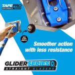 GLIDE THROUGH INTERNALS WITH TAPEPRO'S NEW GLIDER SERIES GLAZERS