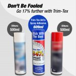Same Bond Strength - New Formula Trim-Tex 847a Adhesive Spray