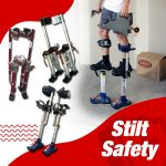 Safety on Stilts